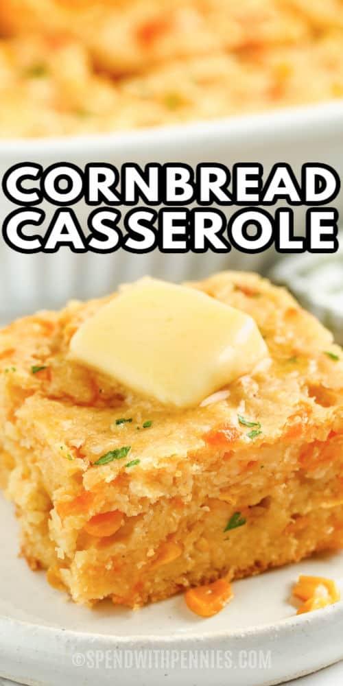 Cornbread Casserole on a dish with a title