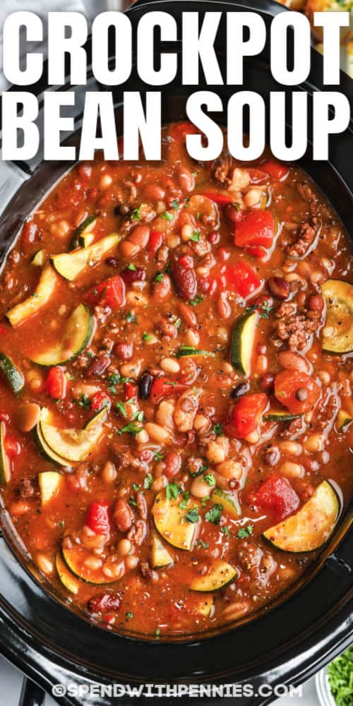 top view of cooked Crock Pot Italian Bean Soup with writing