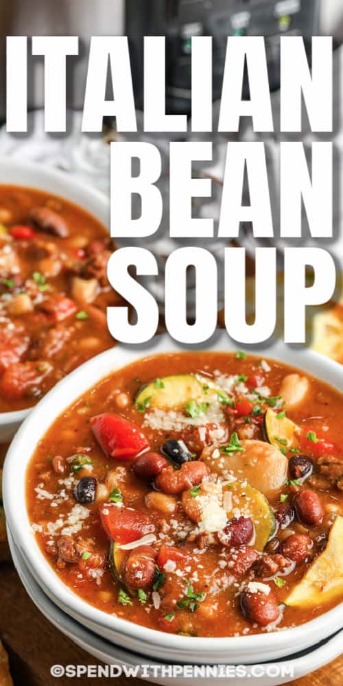 bowls of Crock Pot Italian Bean Soup with a title