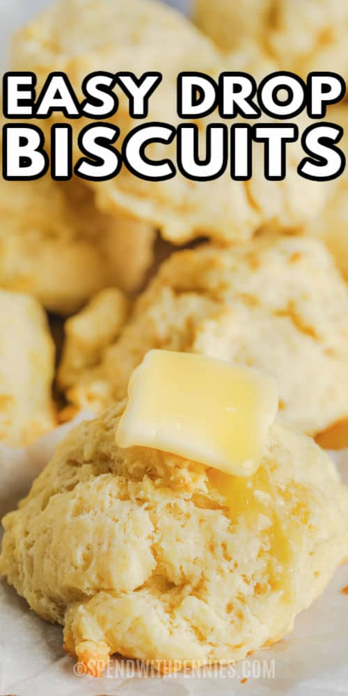 Easy Drop Biscuits with a title