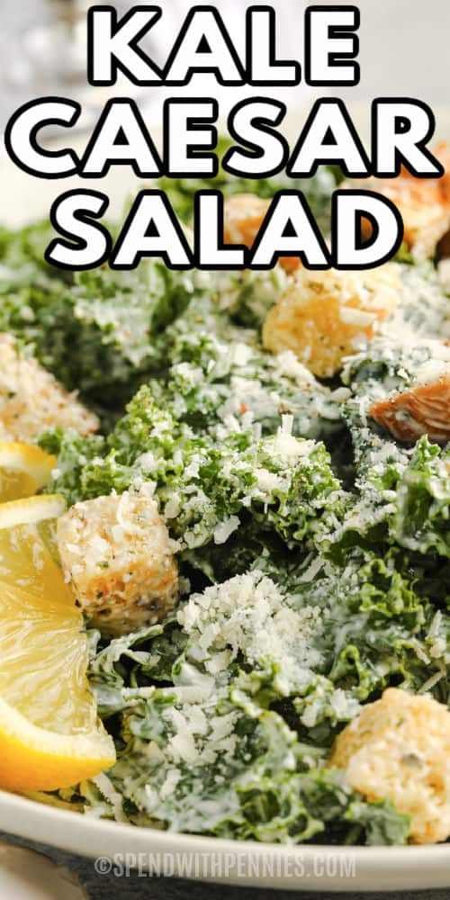close up of Kale Caesar Salad with a title