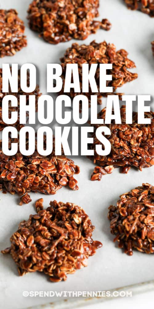 No Bake Chocolate Cookies (Nut Free) on a sheet with writing