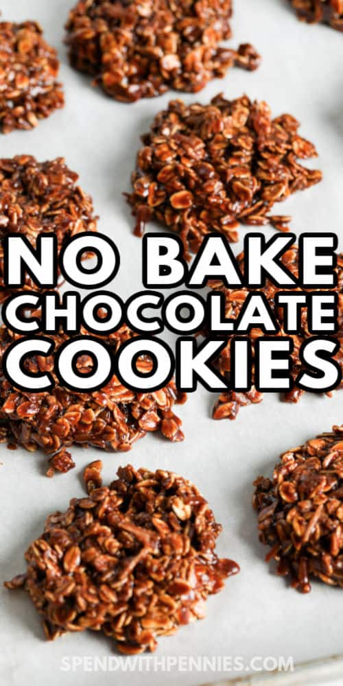No Bake Chocolate Cookies (Nut Free) on a sheet after making with a title