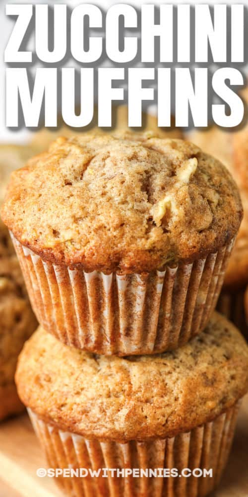 stacked Zucchini Chocolate Chip Muffins with a title