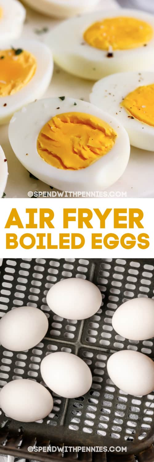 Air Fryer Boiled Eggs on a marble board and in a basket with a title