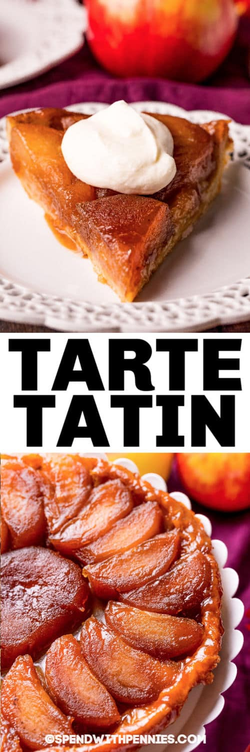 Tarte Tatin with a title and a plated piece