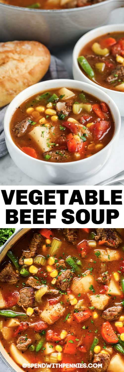 close up of a pot of Vegetable Beef Soup with finished dish in bowls and a title