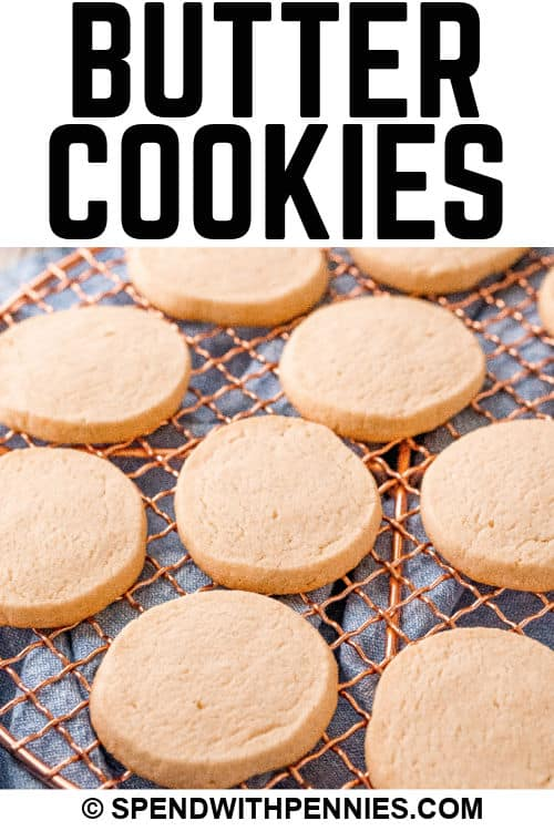 Butter Cookies on a cooling rack with writing