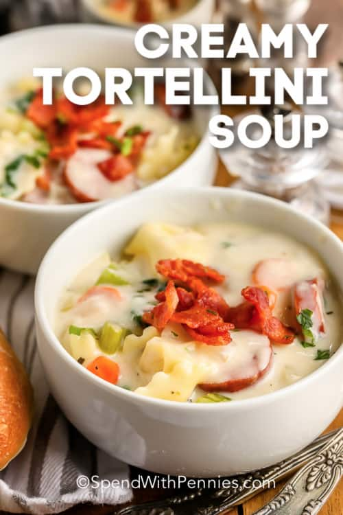 Creamy Tortellini Soup in white bowls with text