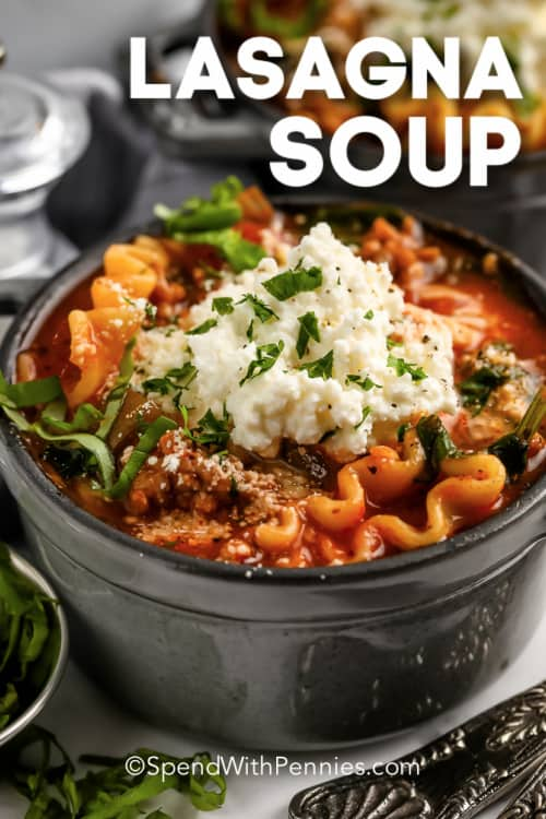Lasagna Soup in a bowl with writing
