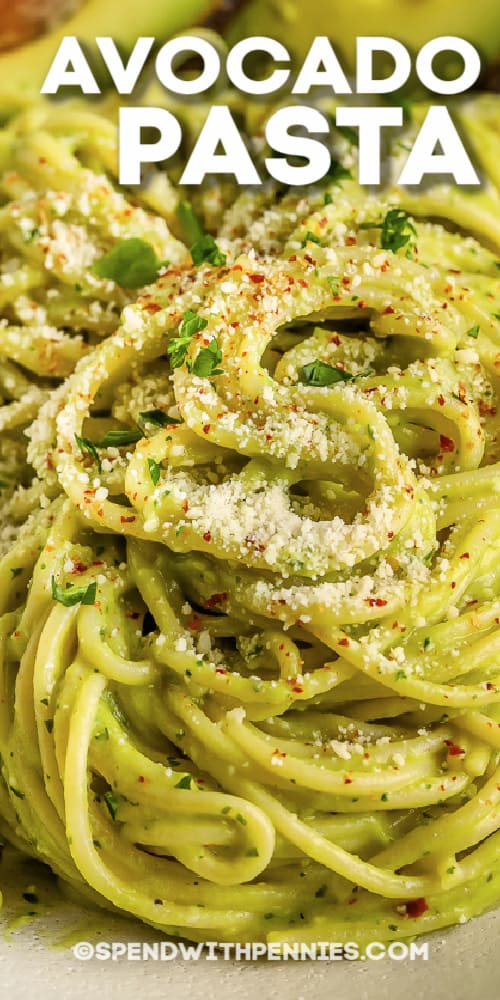 Avocado Pasta with parmesan cheese and writing