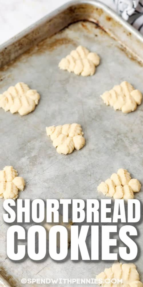 Easy Shortbread Cookies on a baking sheet with a title