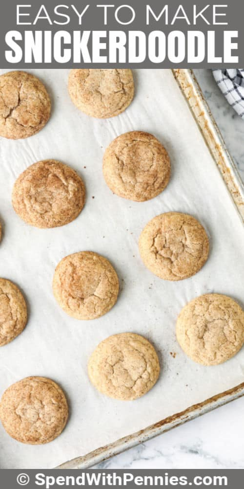 Easy Snickerdoodle Recipe on a cookie sheet with writing