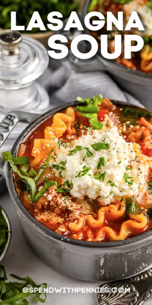 Lasagna Soup in a bowl with a title