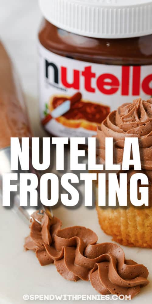 close up of Nutella Frosting with writing