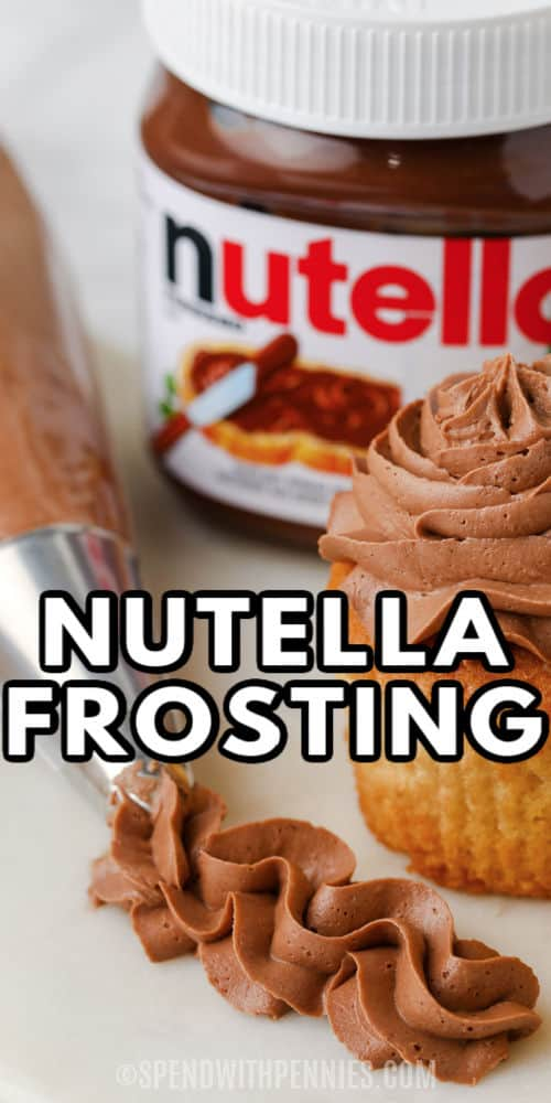 Nutella Frosting with writing