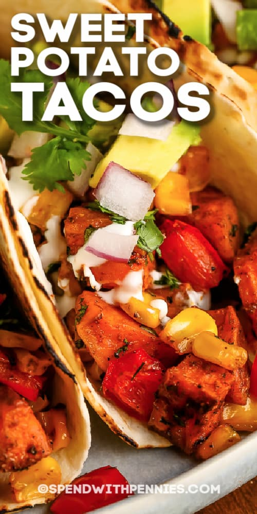 Sweet Potato Tacos with cilantro and onions with a title