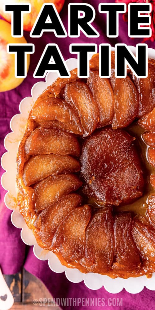 top view of Tarte Tatin with a title