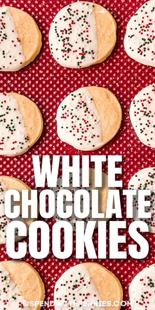 White Chocolate Dipped Cookies on a baking sheet with a title