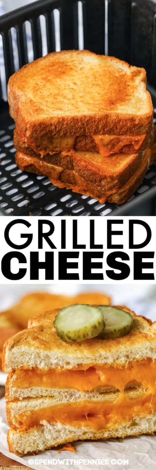 Air Fryer Grilled Cheese in the air fryer and plated with a title