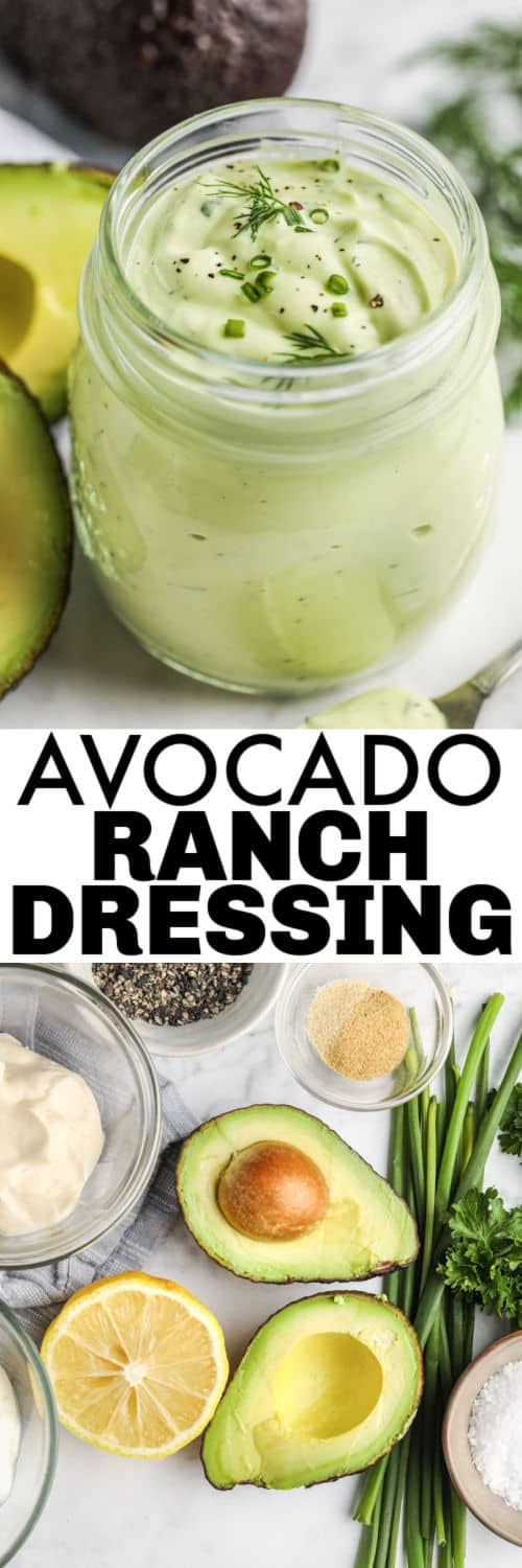 ingredients to make Avocado Ranch Dressing with final dish in a jar with a title