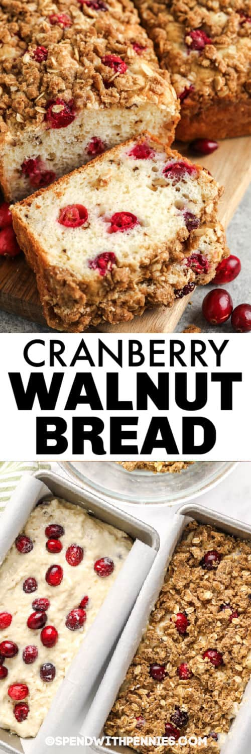 Cranberry Walnut Bread in baking pans and sliced with a title