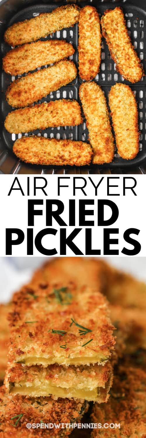 Crispy Air Fryer Dill Pickles in the air fryer and plated with a title