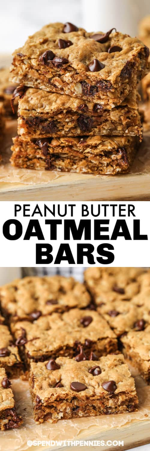 Peanut Butter Oatmeal Bars cut into squares with a title