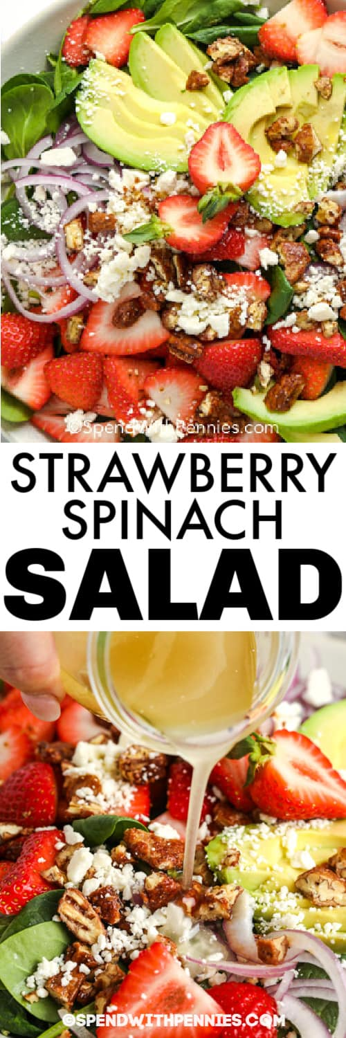 Strawberry Spinach Salad in a bowl, and dressing being poured over the salad under the title.