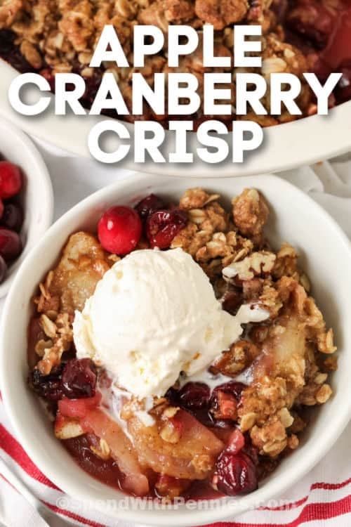 Cranberry Apple Crisp in a bowl with a title