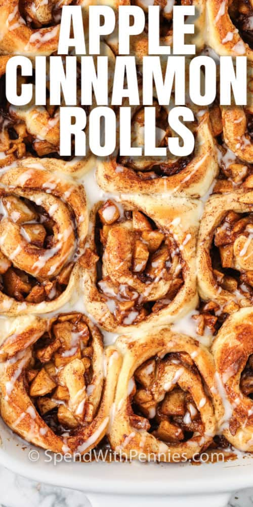 Easy Apple Cinnamon Rolls in a dish with a title