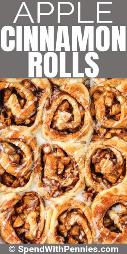 close up of Easy Apple Cinnamon Rolls with a title