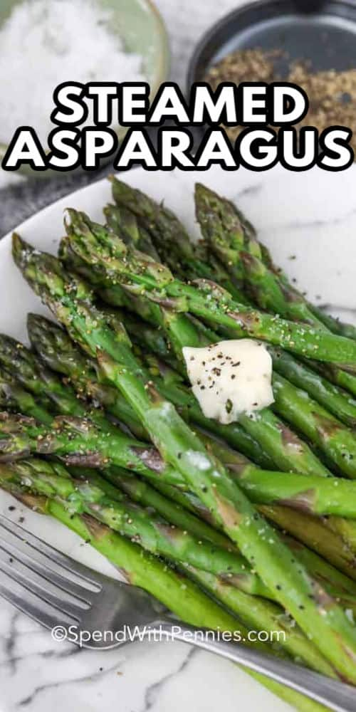 asparagus on a plate with a title to show How to Cook Asparagus