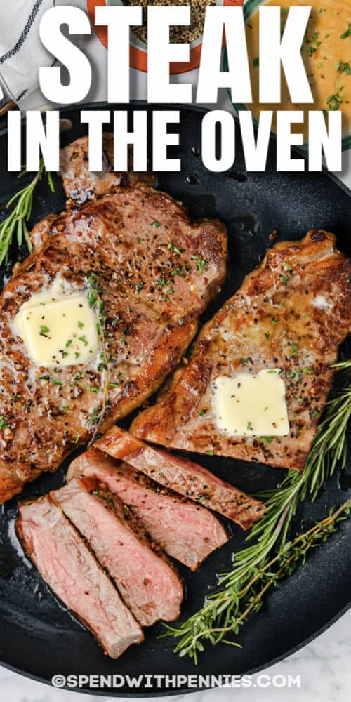 steaks cooked on a pan to show How to Cook Juicy Steaks in the Oven with a title