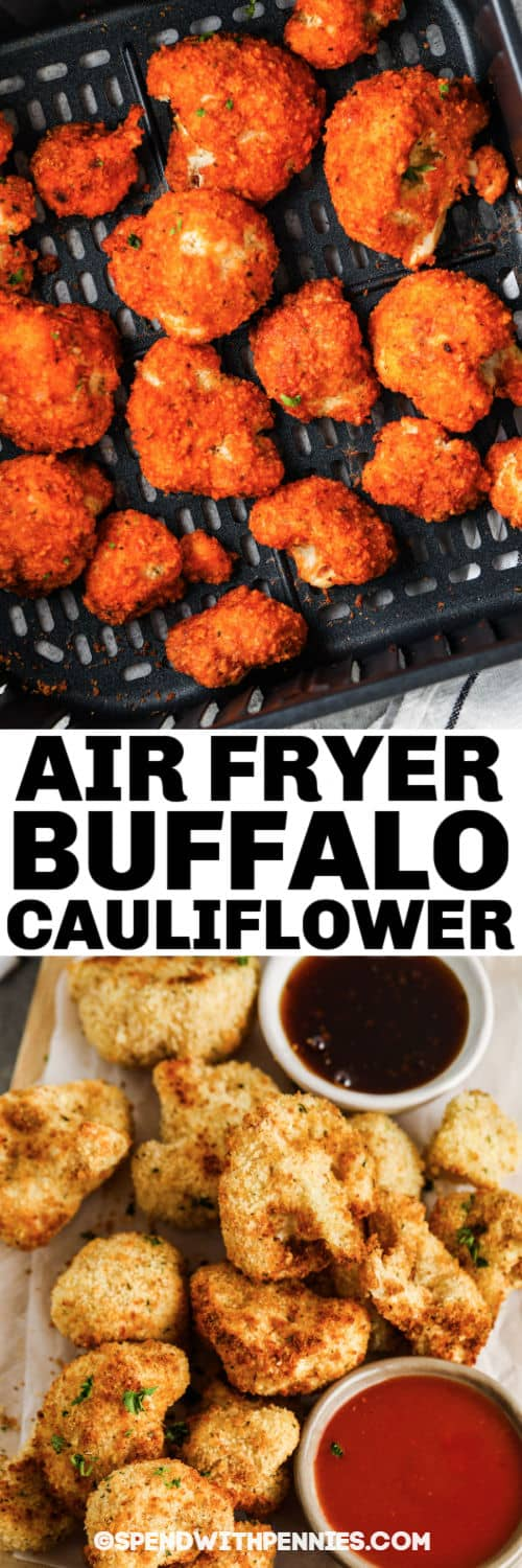 Air Fryer Buffalo Cauliflower plated and in the air fryer with a title