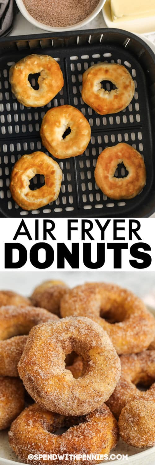 Air Fryer Donuts in the air fryer and plated with a title