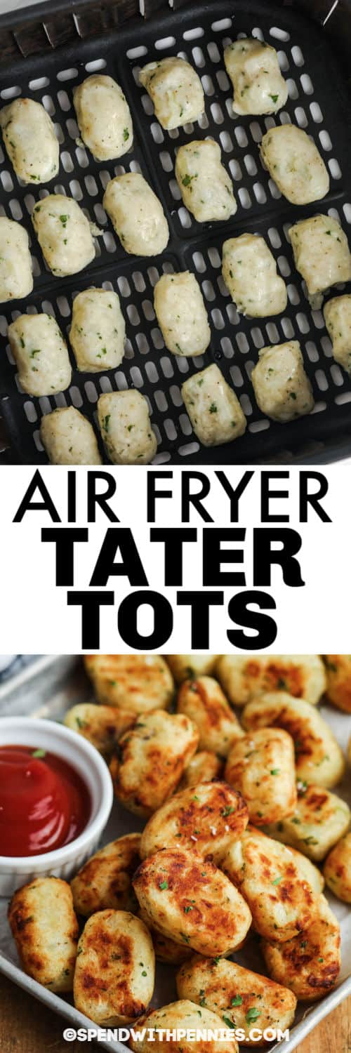 Air Fryer Tater Tots in the air fryer and plated with a title