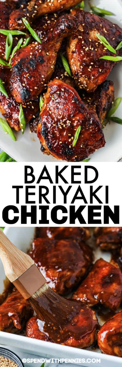 brushing sauce on chicken and plated Baked Teriyaki Chicken with a title