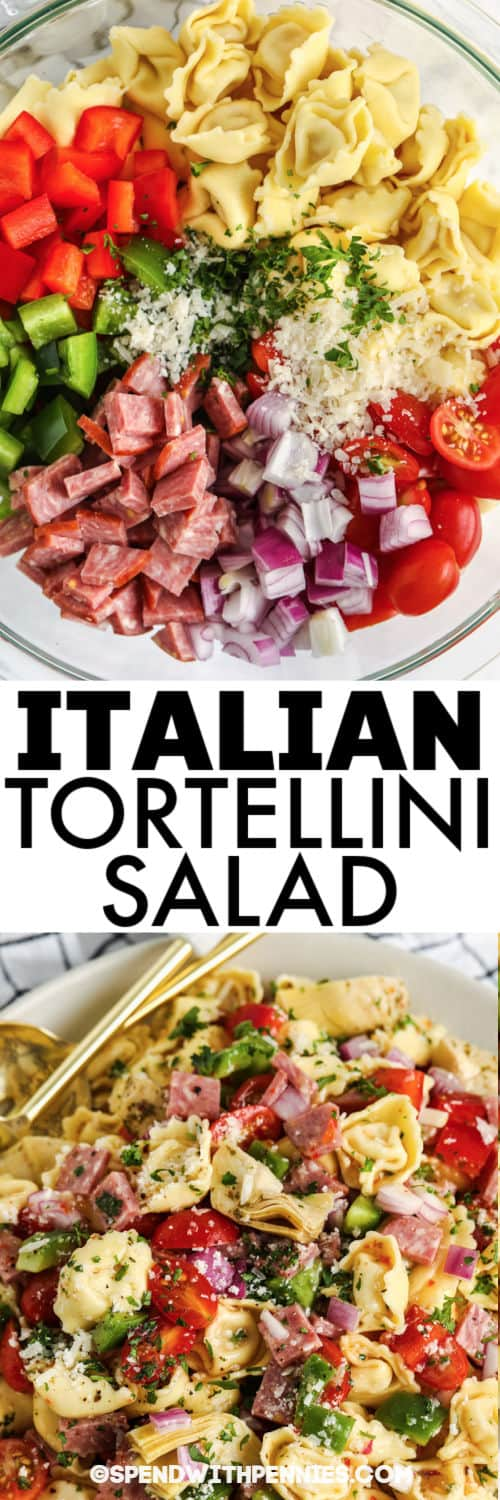 Italian Tortellini Salad before and after mixing with a title