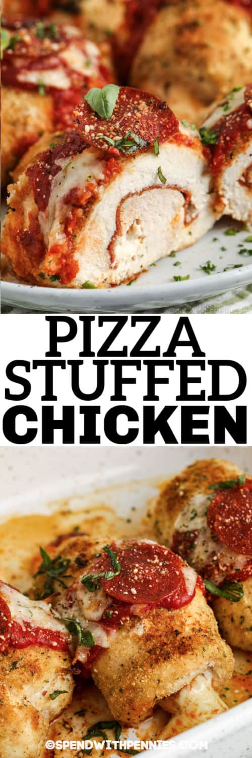 cooked Pizza Stuffed Chicken in a dish and plated with a title