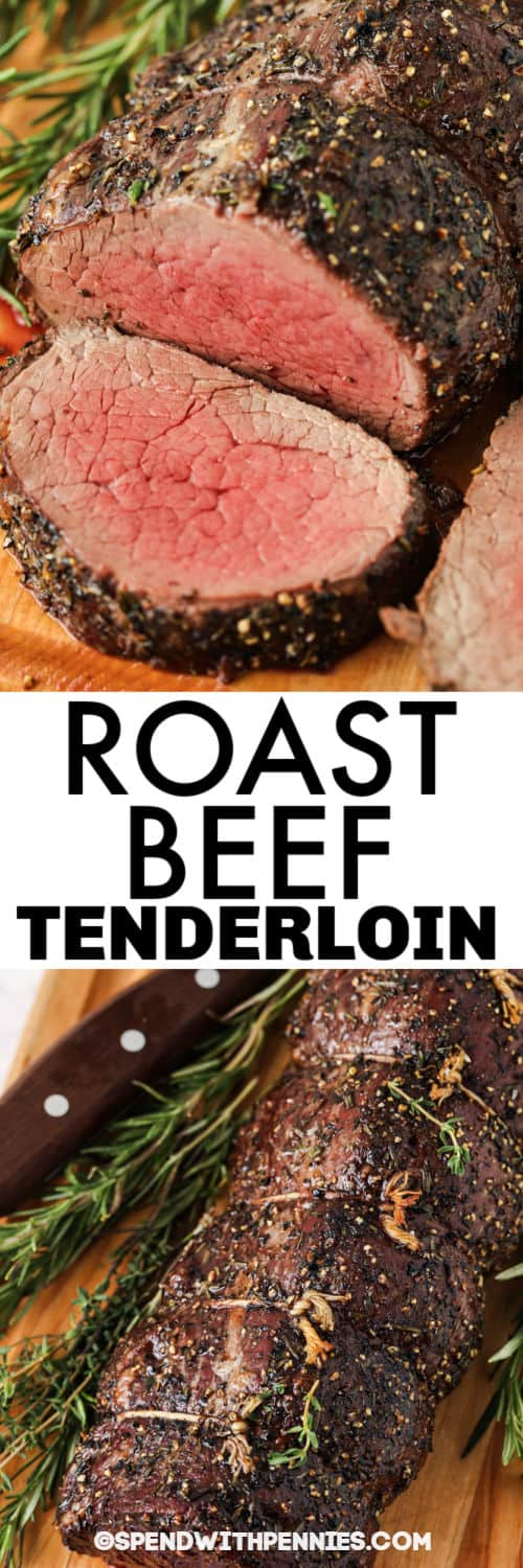 Roast Beef Tenderloin with slices and a title