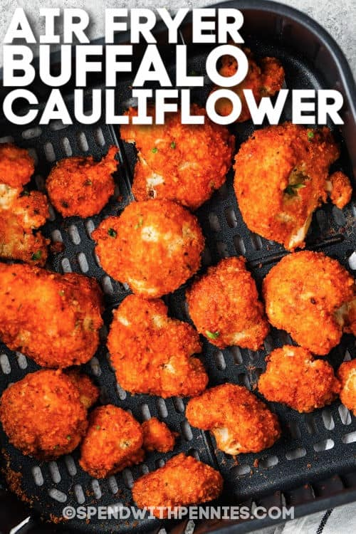 close up of Air Fryer Buffalo Cauliflower with writing