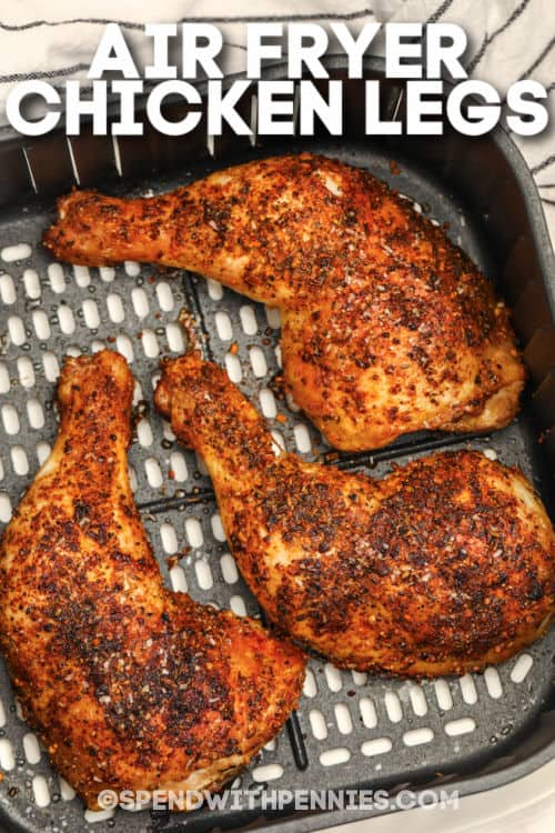 Air Fryer Chicken Legs with writing