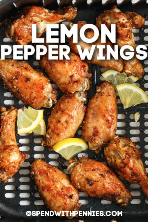 top view of Lemon Pepper Wings with writing