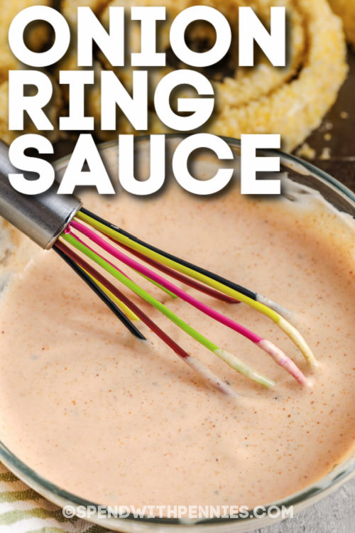 bowl of Onion Ring Sauce with a title