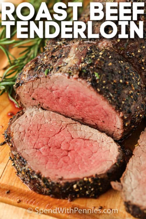 sliced Roast Beef Tenderloin with a title