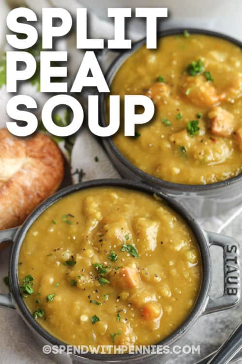 close up of Split Pea Soup bowls with a title