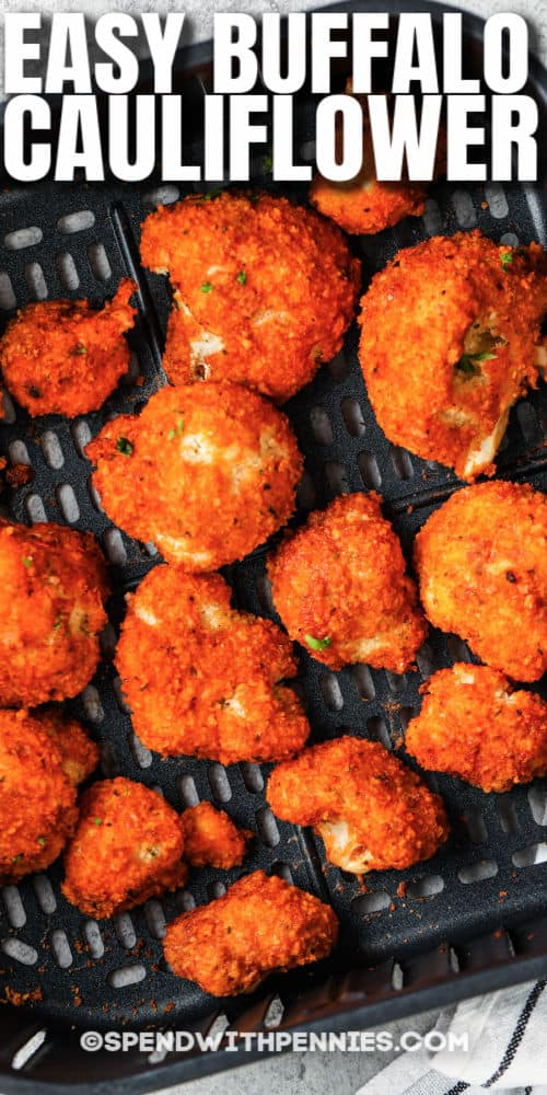 Air Fryer Buffalo Cauliflower in the air fryer with a title