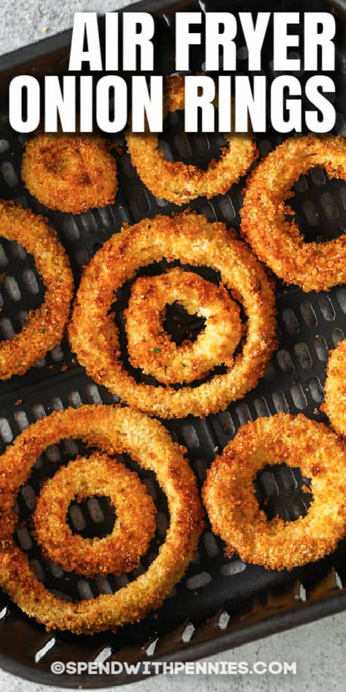 cooked Air Fryer Onion Rings with writing
