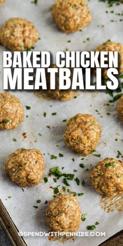 Chicken Meatballs on a baking sheet with a title